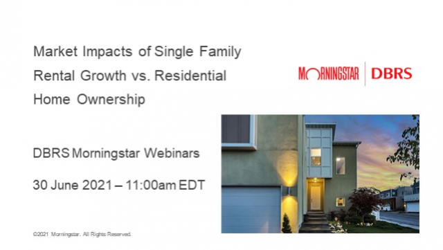 Market Impacts of Single Family Rental Growth vs. Residential Home Ownership