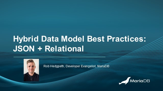 How to Use Hybrid Data Models: JSON + Relational