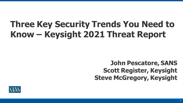 2021 Network Security Report – Three Key Security Trends You Need to Know