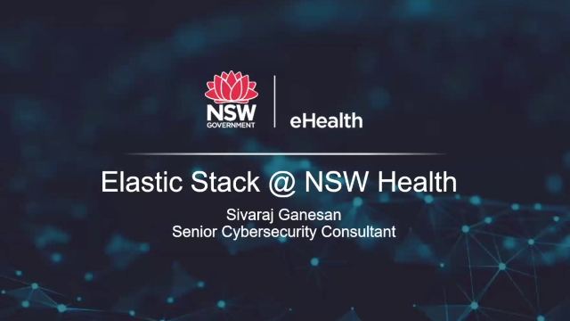 eHealth's NSW Journey to Centralise Security Log Collection Platform