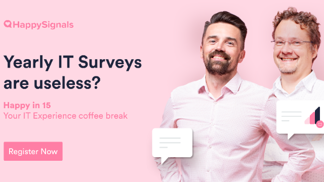 Stop the 'Yearly Surveys' if you want to impact your IT Experience