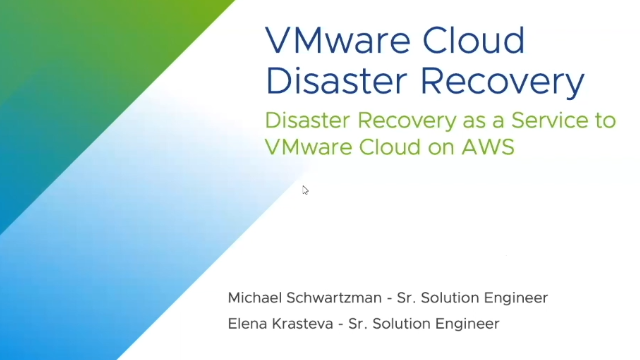 VMware Cloud Disaster Recovery: Technical Deep Dive