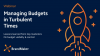 Managing Budget in Turbulent Times