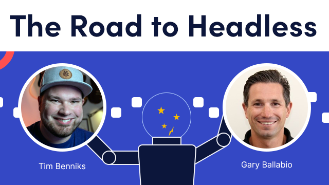 The Road to Headless