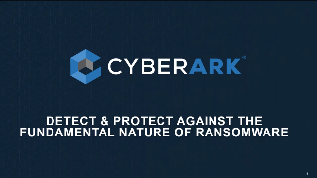 Detect & Protect Against the Fundamental Nature of Ransomware