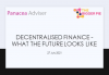 Decentralised finance - what the future looks like