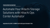 Automate Your Hitachi Storage Solutions with Hitachi Ops Center Automator