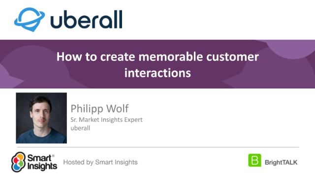 How to create memorable customer interactions