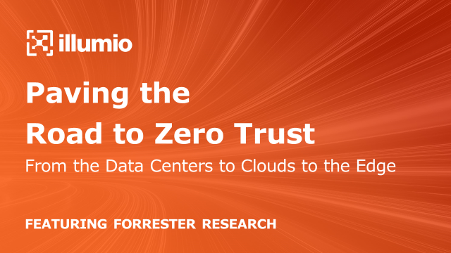 Paving the Road to Zero Trust from the Data Centers to Clouds to the Edge - APAC