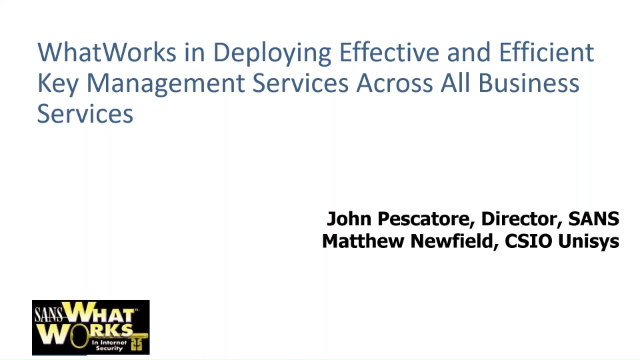 WhatWorks in Deploying Effective and Efficient Key Management Services