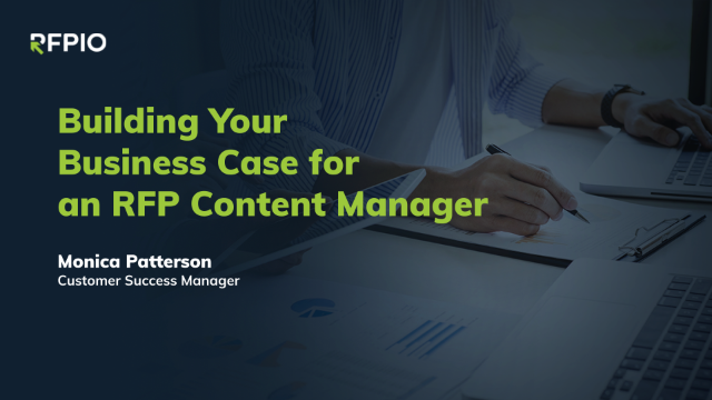 Building Your Business Case for an RFP Content Manager