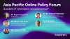 Asia Pacific Online Policy Forum 2 - Part 3