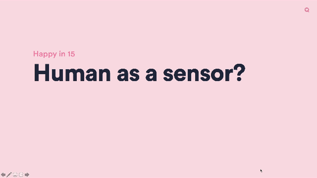 Why are humans the best sensors?