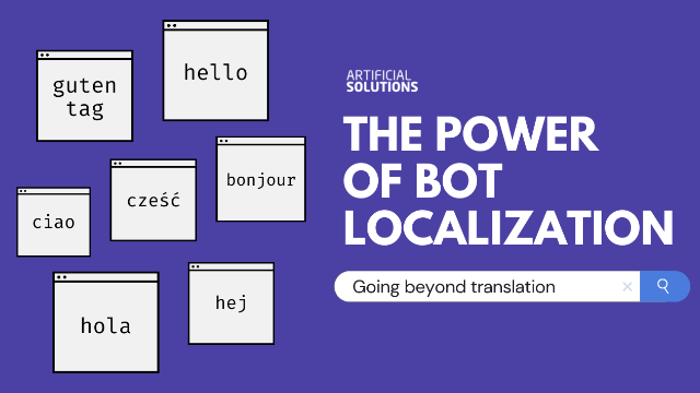 The Power of Bot Localization: Going Beyond Translation
