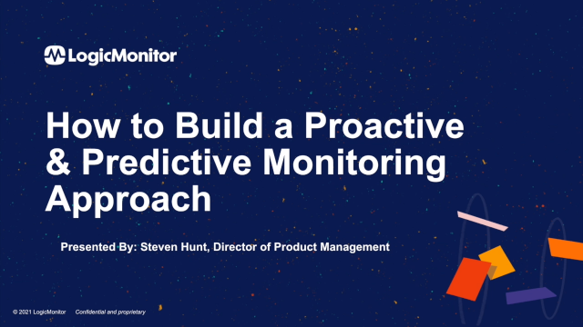 How to Build a Proactive & Predictive Monitoring Approach