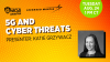 5G and Cyber Threats