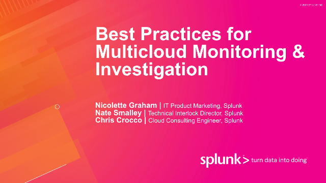 Best Practices for Multicloud Monitoring & Investigation
