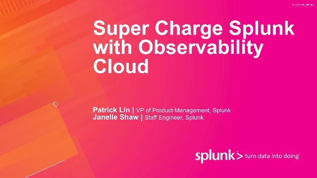 Super Charge Splunk with Observability Cloud (Podcast)