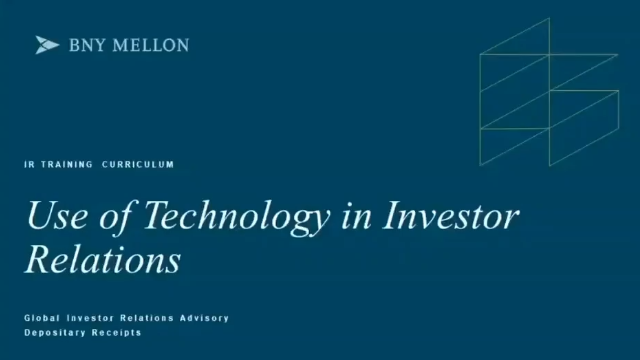 Depositary Receipts Investor Relations Training | Use of Technology in IR
