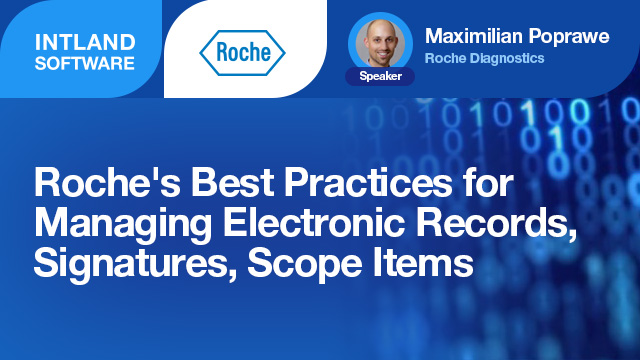Roche's Best Practices for Managing Electronic Records, Signatures, Scope Items