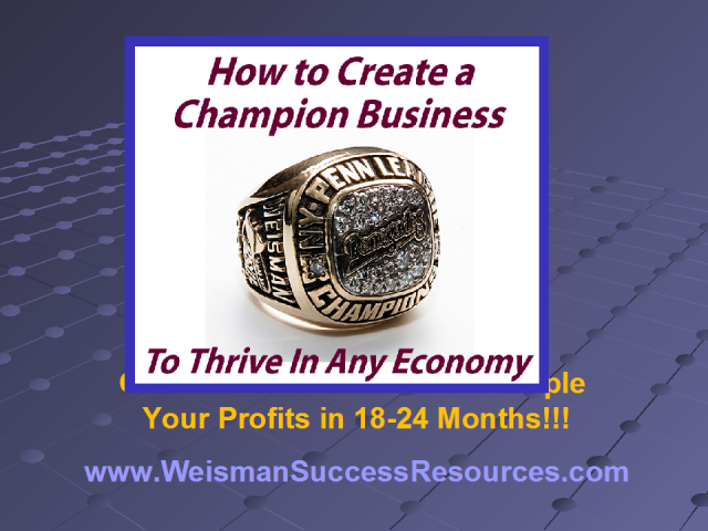 Creating a Champion Business – Part 1