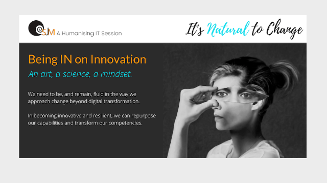 Being IN on Innovation - An art, a science, a mindset!