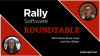 Rally Roundtable: Episode 3 - Rally Timeline
