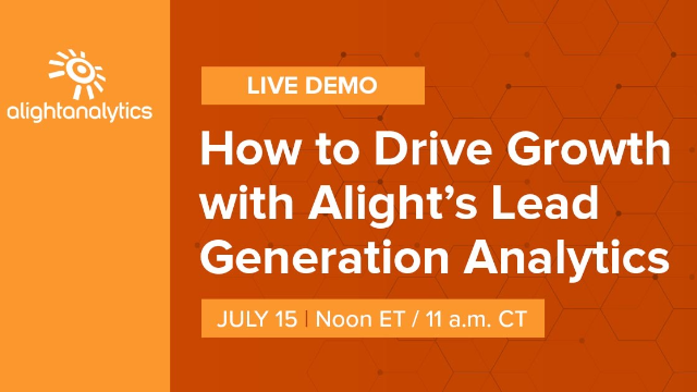 Live Demo: How to Drive Growth with Alight's Lead Generation Analytics