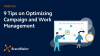 9 Tips on Optimizing Campaign and Work Management