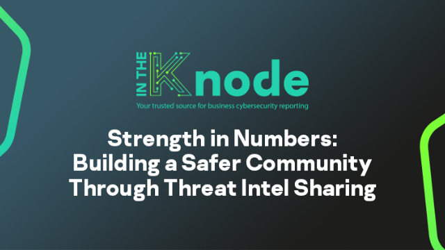Strength in numbers : Building a safer community through threat intel sharing