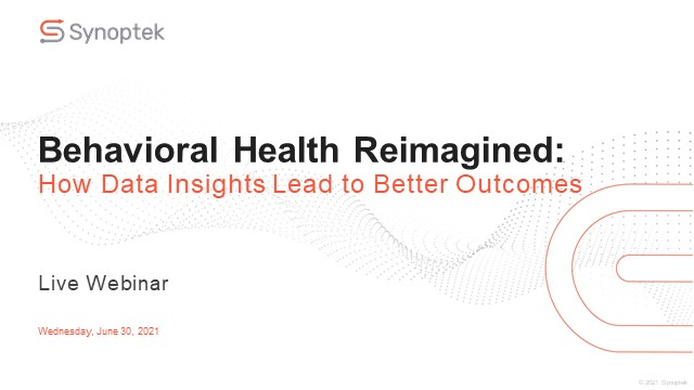 Behavioral Health Reimagined: How Data Insights Lead to Better Outcomes