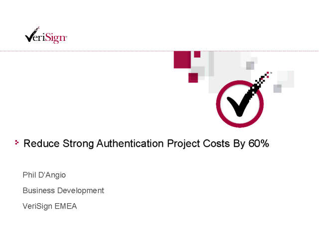 Reducing Strong Authentication Costs By 60 Percent