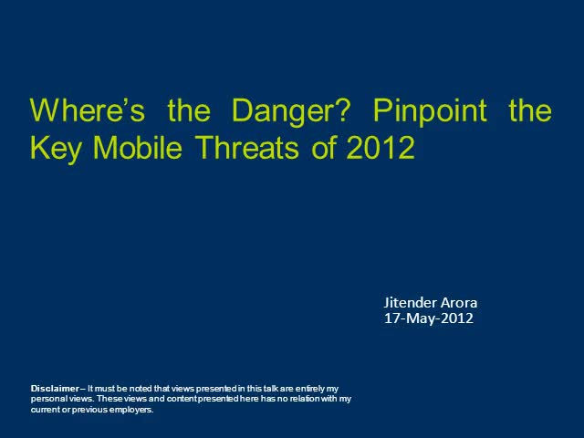 Where's The Danger? Pinpoint The Key Mobile Threats Of 2012