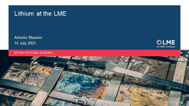 LME and Fastmarkets: Spotlight on Lithium