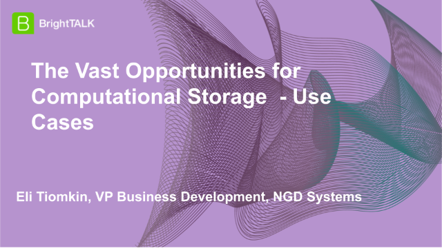 The Vast Opportunities for Computational Storage  - Use Cases