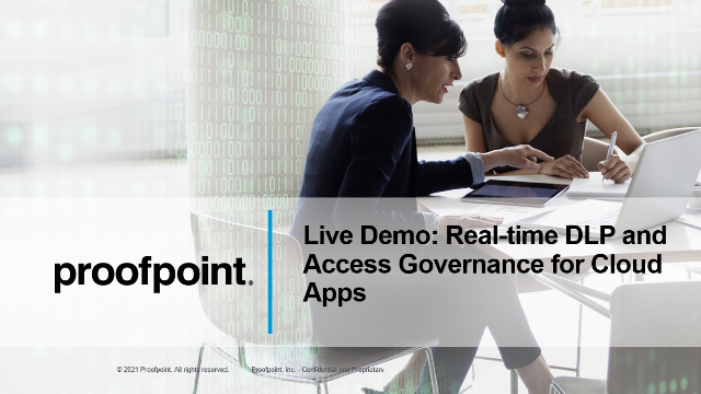Live Demo: Real-time DLP & Access Governance for Cloud Apps