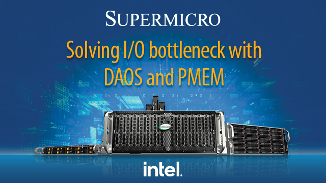 Solving I/O Bottleneck with DAOS and PMEM