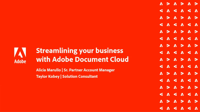 Streamlining your business with Adobe Document Cloud