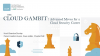 The Cloud Gambit: Advanced Moves for a Cloud Security Career