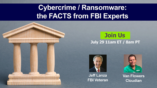 Cybercrime / Ransomware - the FACTS from FBI Experts