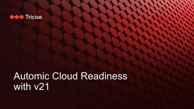 Automic Cloud Readiness with v21