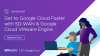 Migrate workloads and get to Google Cloud faster with SD-WAN and GCVE