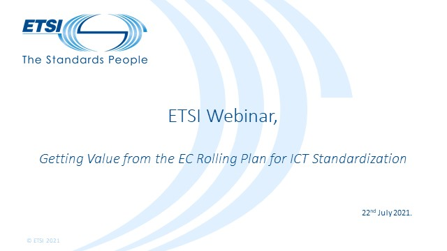 Getting Value from the EC Rolling Plan for ICT Standardisation