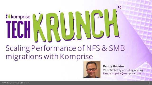 Migrating NFS & SMB Data with Komprise
