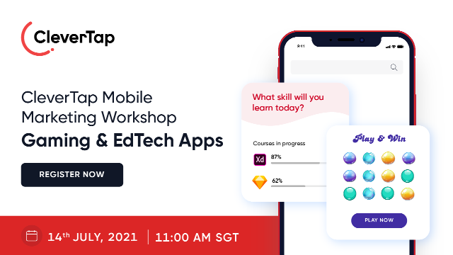 Mobile Marketing Workshop Series: Gaming & EdTech Apps
