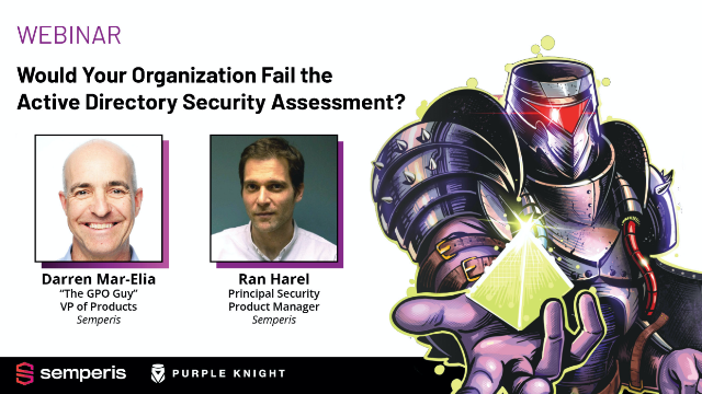 Would Your Organization Fail the Active Directory Security Assessment?