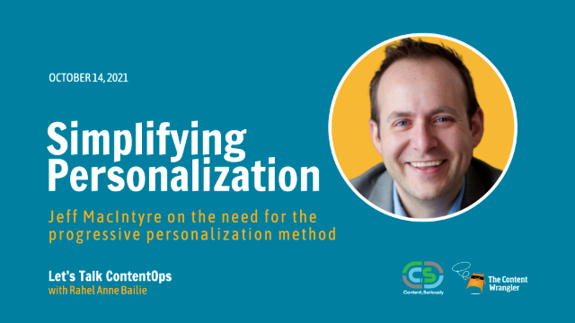 Let's Talk ContentOps: Myth-busting Personalization's So-called Complexity