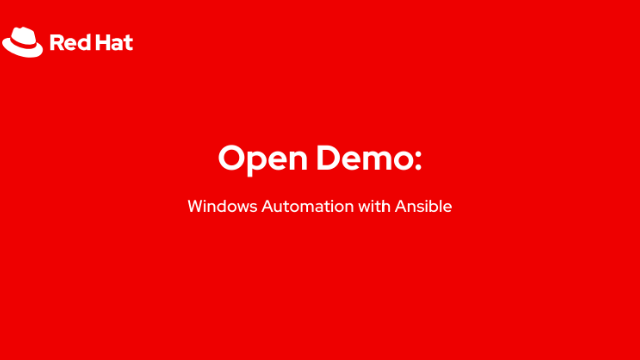 Open Demo: Windows Automation with Ansible (June 23)