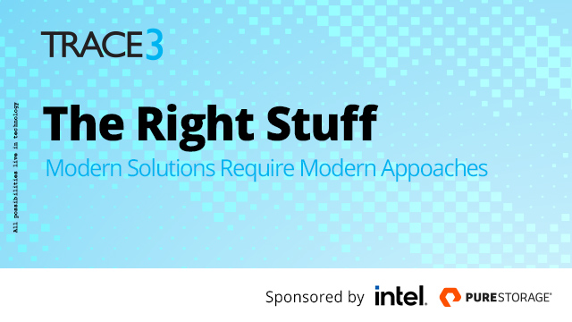 The Right Stuff: Modern Solutions Require Modern Approaches