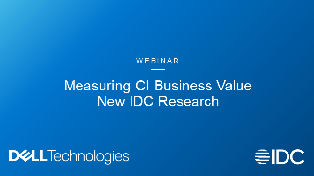Measuring CI Business Value – New IDC Research